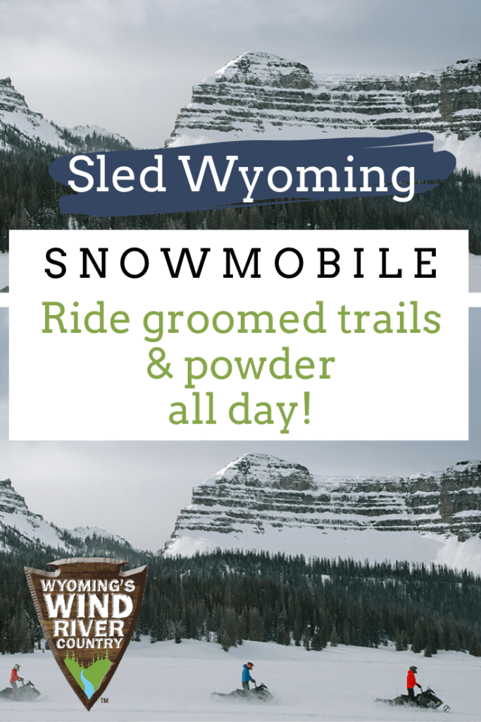 Pinterest pin for Wind River Country snowmobiling